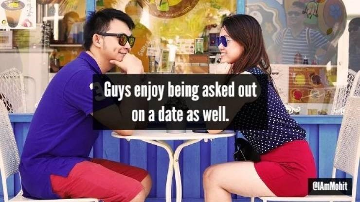 Fun - einiceahatm.ca Guys enjoy being asked out on a date as well. CIAmMohit