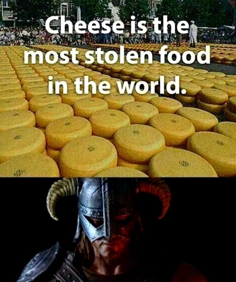 dank meme - Sky - Cheese is the most stolen food in the world.