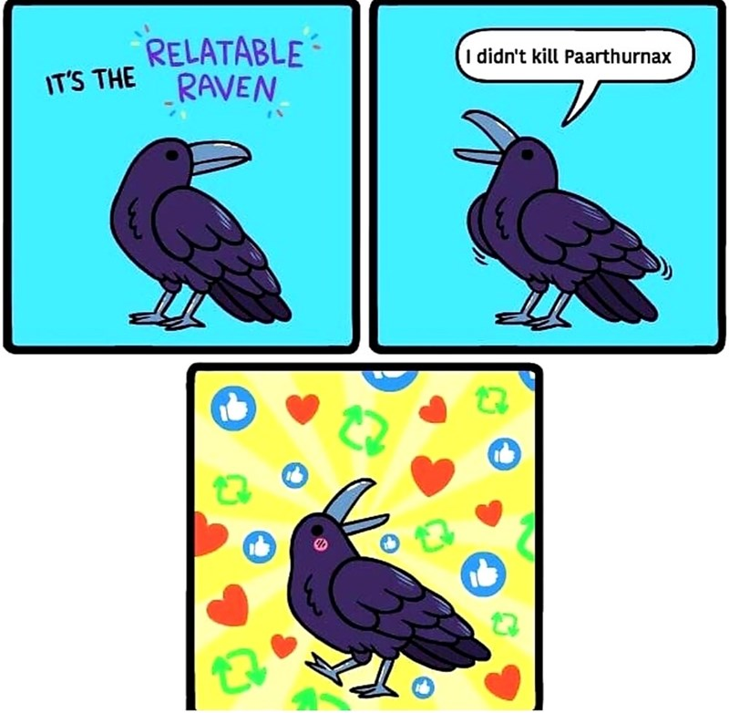dank meme - Bird - RELATABLE RAVEN I didn't kill Paarthurnax IT'S THE