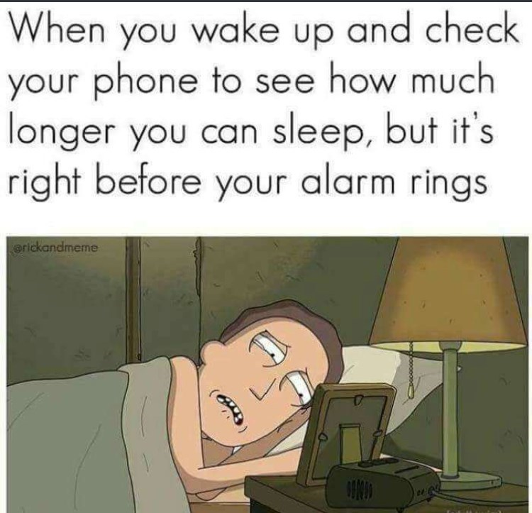 Cartoon - When you wake up and check your phone to see how much longer you can sleep, but it's right before your alarm rings erickandmeme