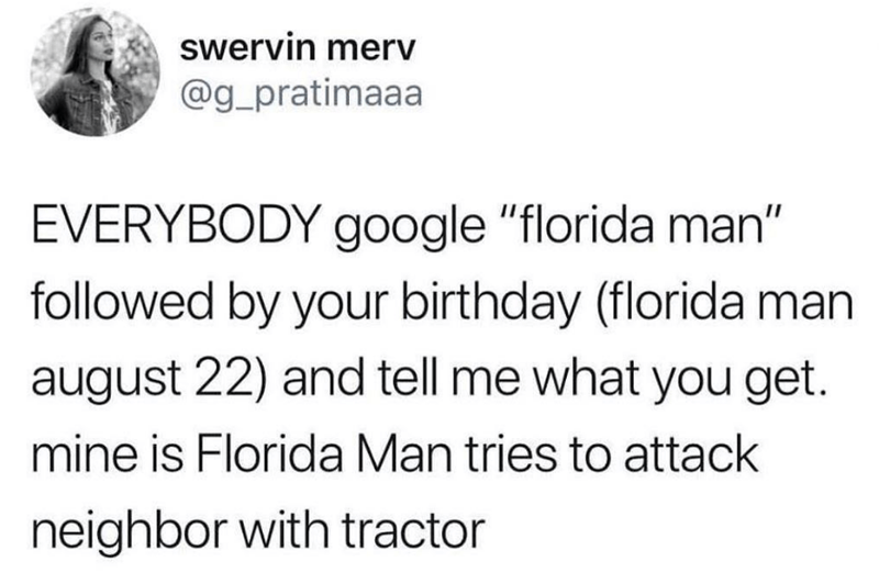 Funny meme about florida man