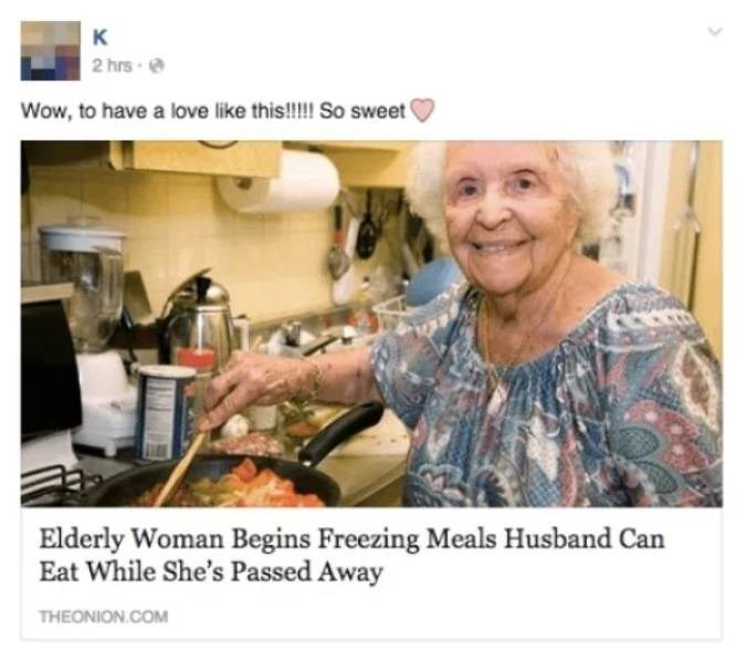 Smile - к 2 hrs Wow, to have a love like this!!! So sweet Elderly Woman Begins Freezing Meals Husband Can Eat While She's Passed Away THEONION.COM