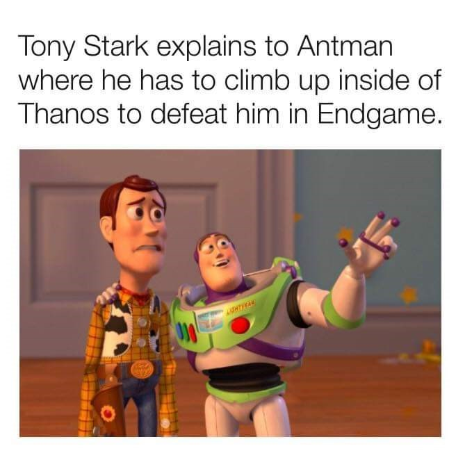 Text - Tony Stark explains to Antman where he has to climb up inside of Thanos to defeat him in Endgame. HTIEAN