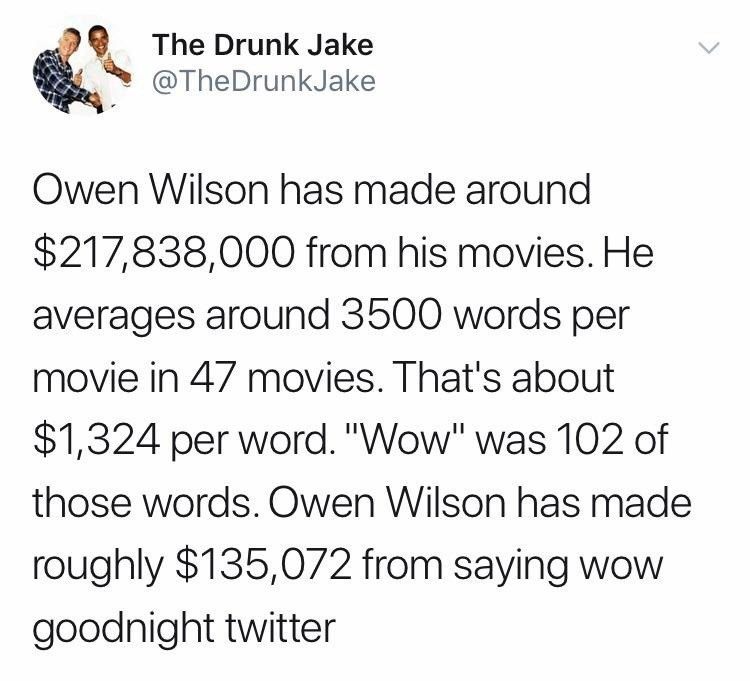 "monday meme calculating how much money Owen Wilson said from saying ""Wow"""