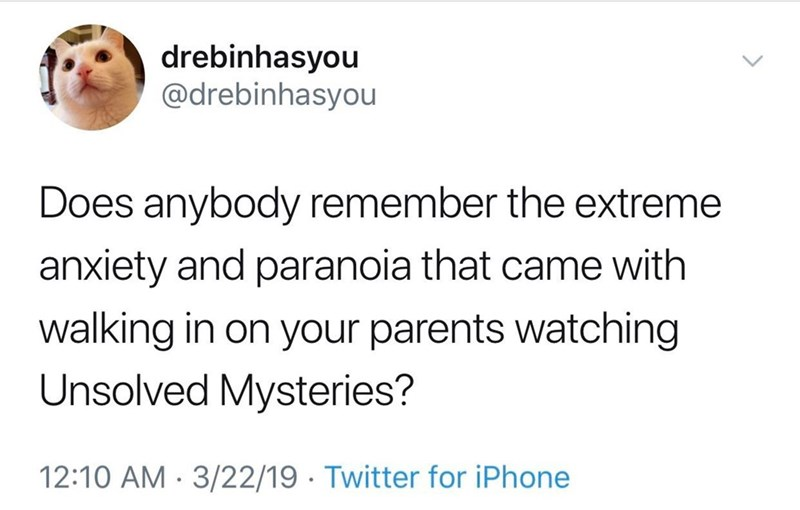 "monday meme about being afraid of ""unsolved mysteries"" as a kid"