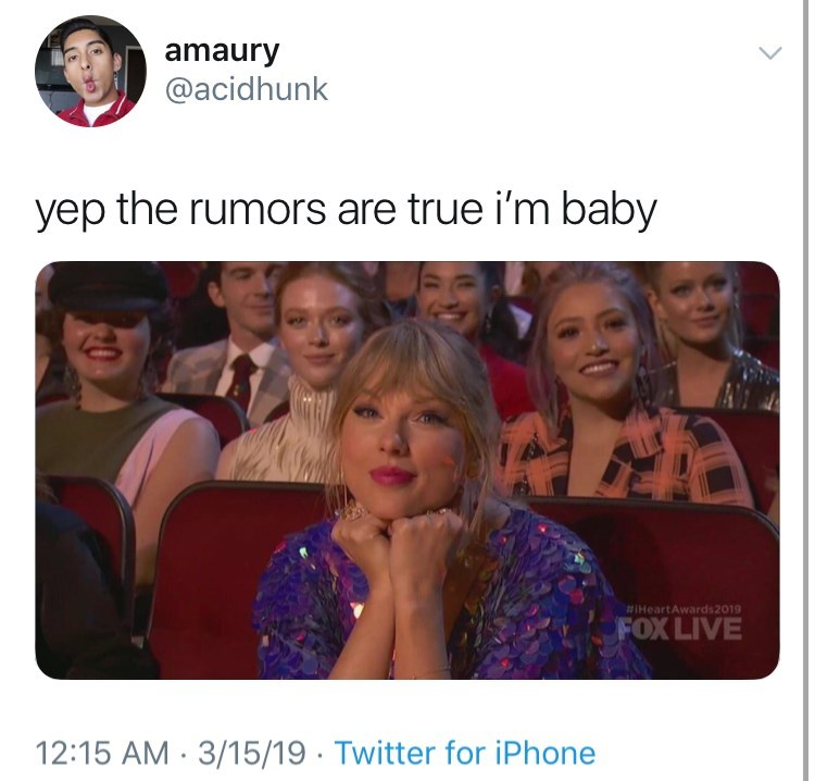 i'm baby memes picture taylor swift yep the rumors are true i'm baby