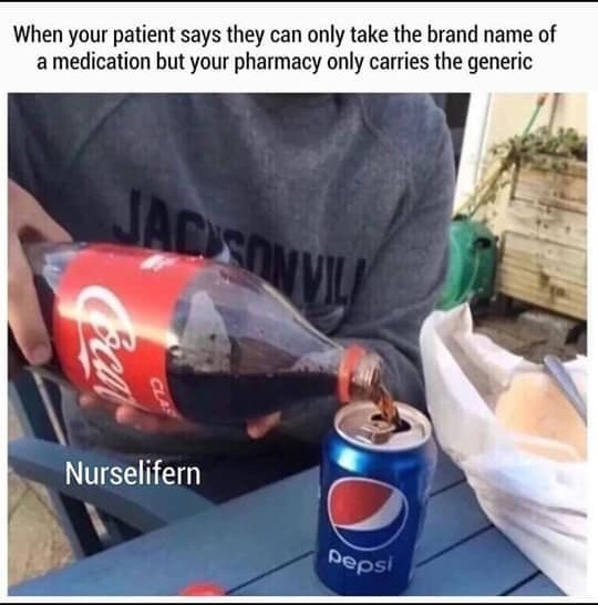 Product - When your patient says they can only take the brand name of a medication but your pharmacy only carries the generic JADEON Nurselifern pepsi CLAS