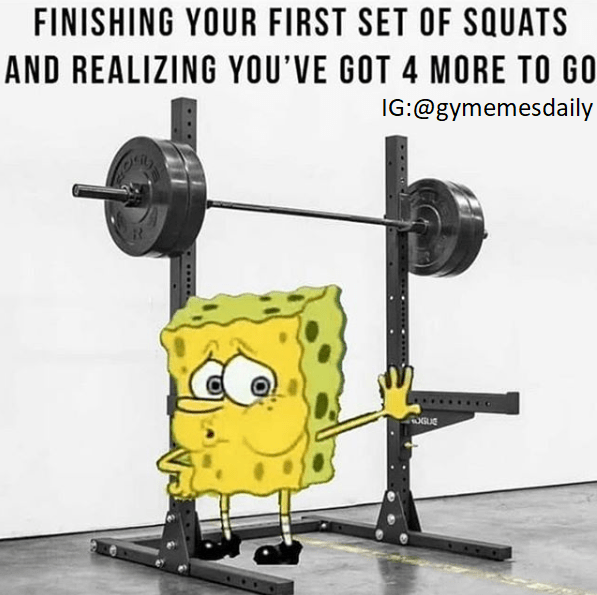 meme about squatting with tired Spongebob