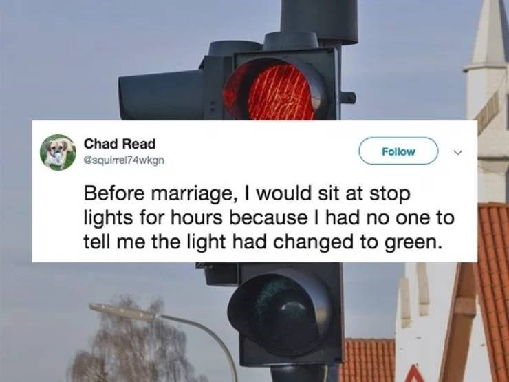 A tweet about someone waiting longer at a stop sign because nobody told them it was green.