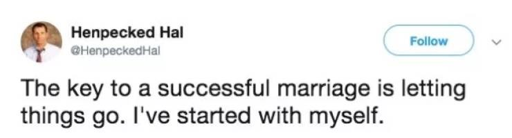 A tweet about how the key to a successful marriage is just letting things go.