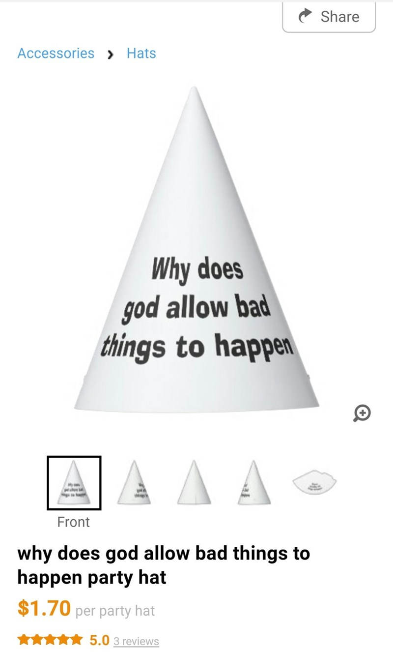 "Party hat that has text that reads, ""Why does God allow bad things to happen"" for sale online"