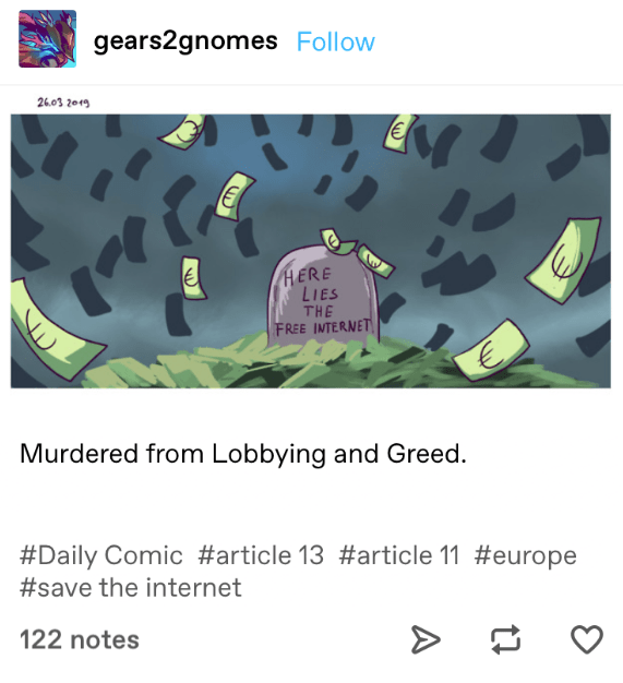 A Tumblr post including a cartoon tombstone representing how article 13 was taken out by lobbying and greed.