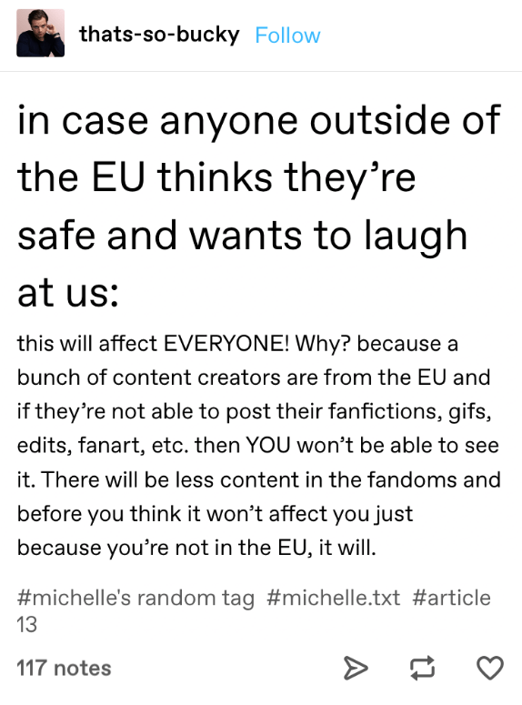 A Tumblr post about how people outside the EU can be affected by Article 13 passing.