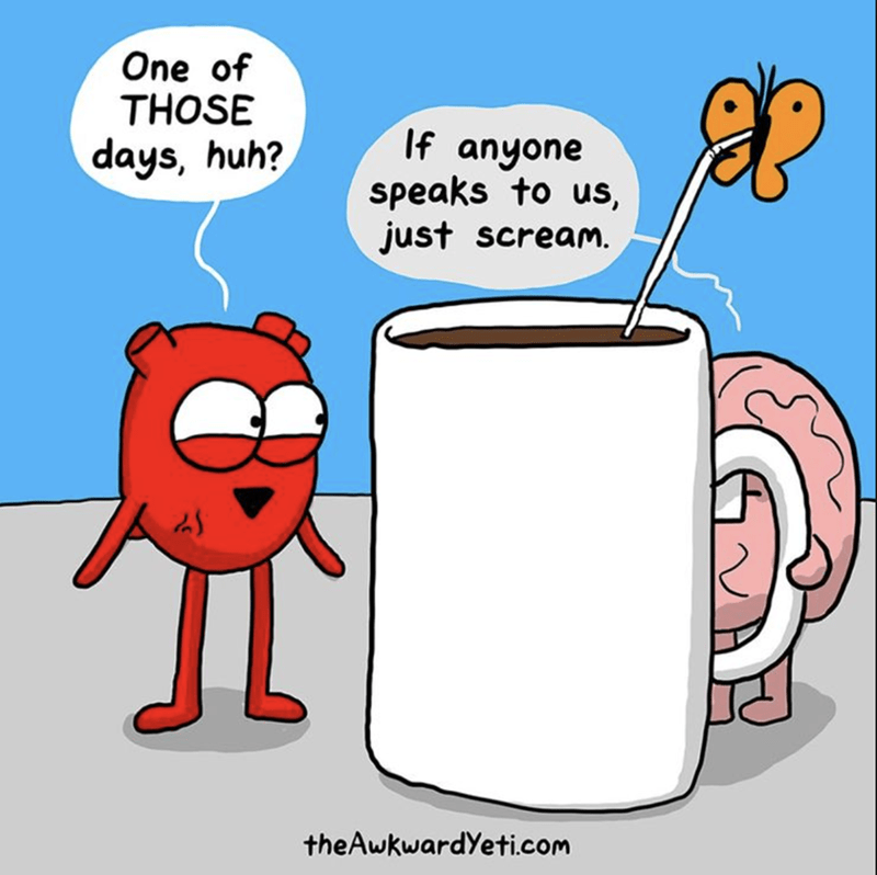 Cartoon - One of THOSE If anyone speaks to us, just scream. days, huh? theAwkwardYeti.com