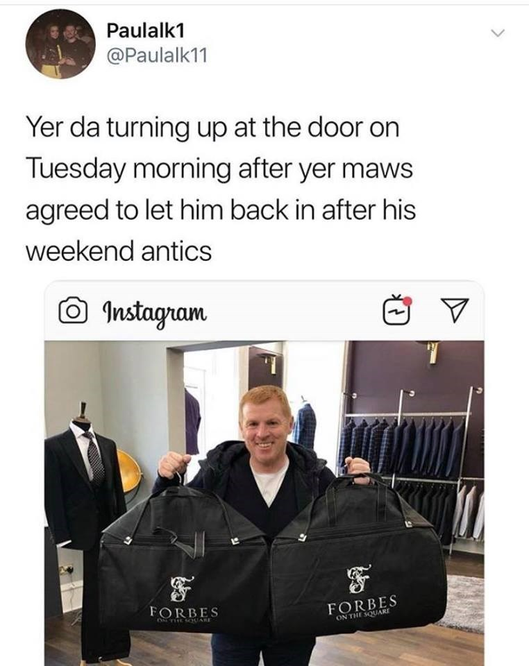 Font - Paulalk1 @Paulalk11 Yer da turning up at the door on Tuesday morning after yer maws agreed to let him back in after his weekend antics Instagram FORBES ON THE SQUARE FORBES TESOOARE