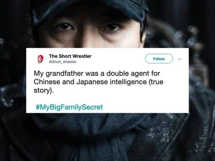 twitter post My grandfather was a double agent for Chinese and Japanese intelligence (true story)