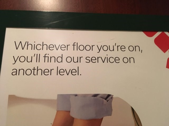 Text - Whichever floor you're on, you'll find our service on another level.