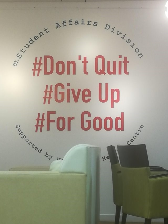 Text - #Don't Quit #Give Up #For Good Supported y Не TT UL Student Affairs Division Centre