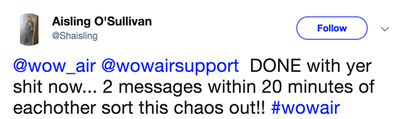 An angry tweet about being done with Wow Airlines and their slow message response time.