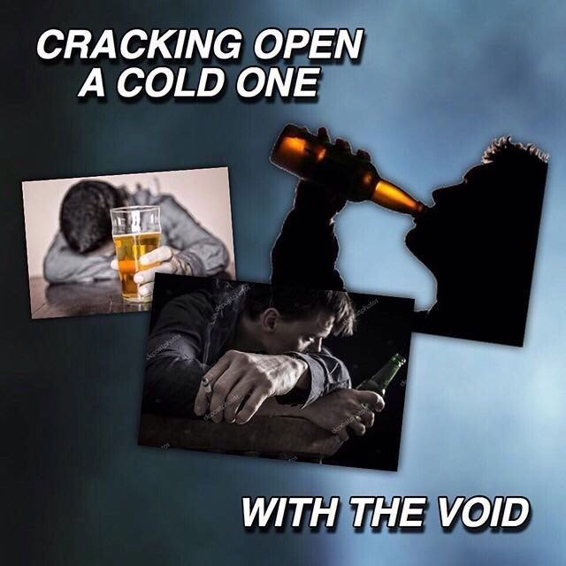 Photography - CRACKING OPEN A COLD ONE Jpostphotts itchotos depostr WITH THE VOID