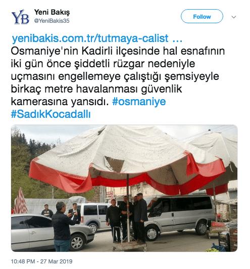 Tent - Yeni Bakış @YeniBakis35 YB Follow yenibakis.com.tr/tutmaya-calist .. Osmaniye'nin Kadirli ilçesinde hal esnafinın iki gün önce şiddetli rüzgar nedeniyle uçmasinı engellemeye çalıştığı şemsiyeyle birkaç metre havalanması güvenlik kamerasına yansıdı. #osmaniye #SadikKocadall 10:48 PM-27 Mar 2019