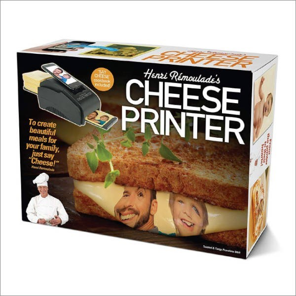 "Fake gift called the ""Cheese Printer"""