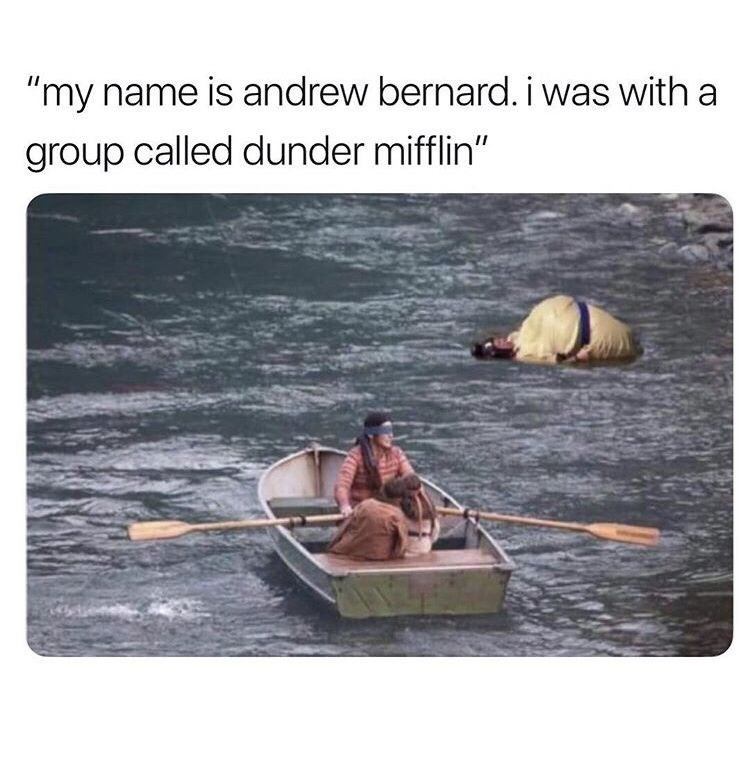 the bird box boat and andrew bernard floating in water the office memes