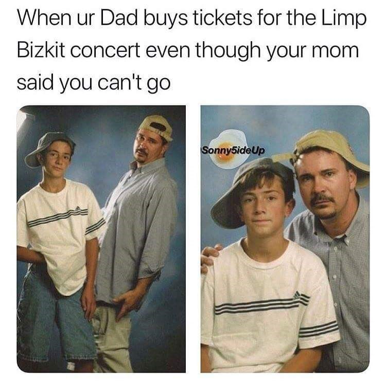 Human - When ur Dad buys tickets for the Limp Bizkit concert even though your mom said you can't go Sonny5ideUp