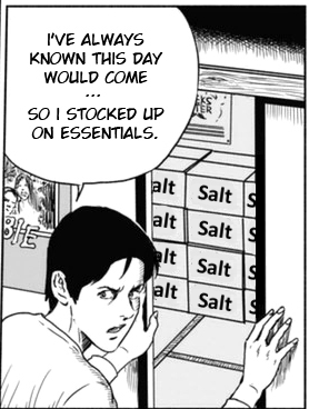Cartoon - I'VE ALWAYS KNOWN THIS DAY WOULD COME ER SO I STOCKED UP ON ESSENTIALS. alt Salt S alt Salt S alt Salt S alt Salt