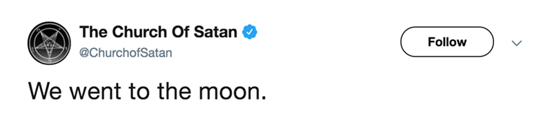 twitter post church of satan We went to the moon.