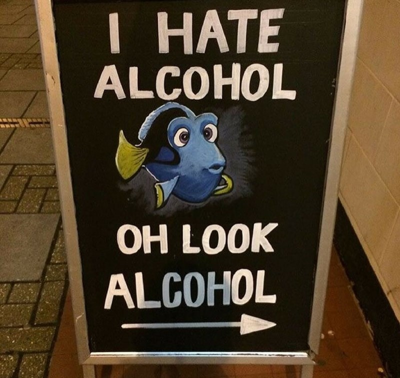 restaurant sign - Signage - I HATE ALCOHOL OH LOOK ALCOHOL