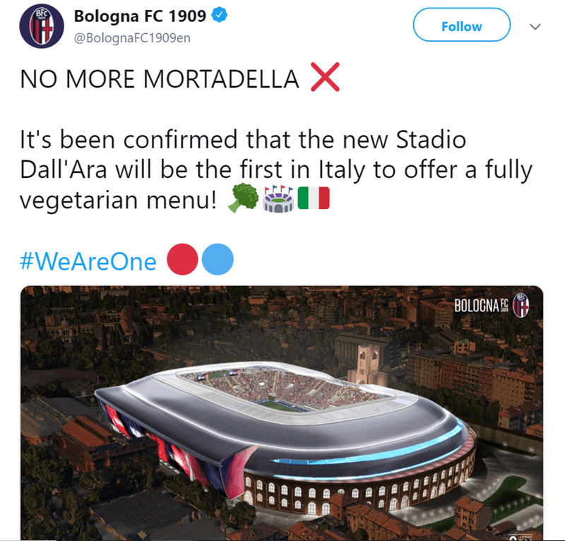 Sport venue - BFC Bologna FC 1909 @BolognaFC1909 en Follow NO MORE MORTADELLA X It's been confirmed that the new Stadio Dall'Ara will be the first in Italy to offer a fully vegetarian menu! #WeAreOne BFC BOLOCNA ES 1909