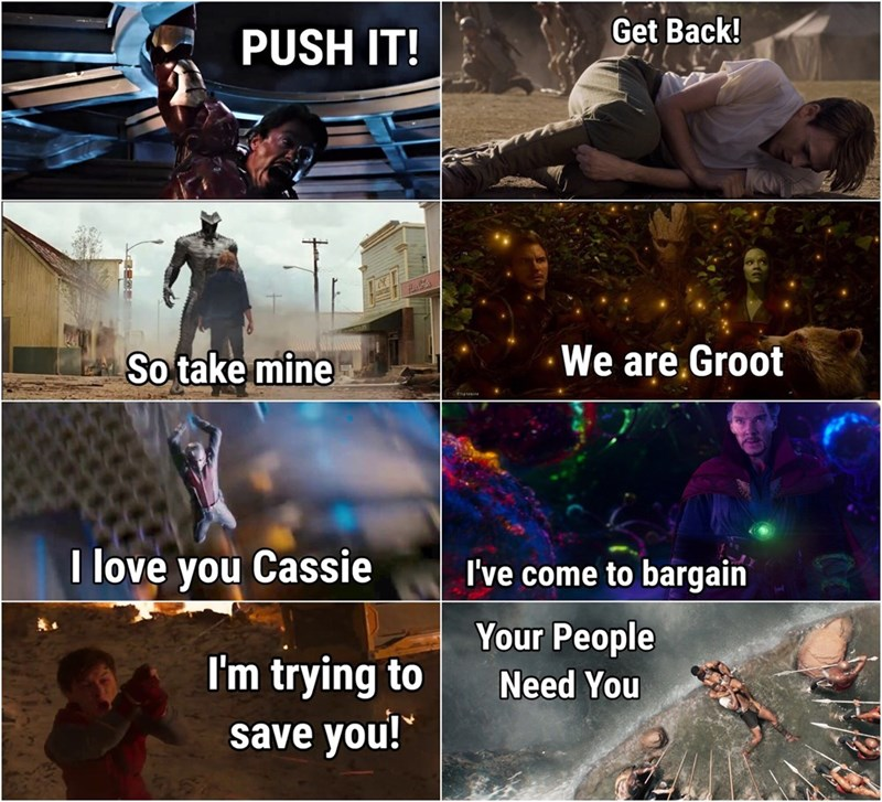 Fictional character - Get Back! PUSH IT! We are,Groot So take mine I love you Cassie I've come to bargain Your People I'm trying to save you! Need You