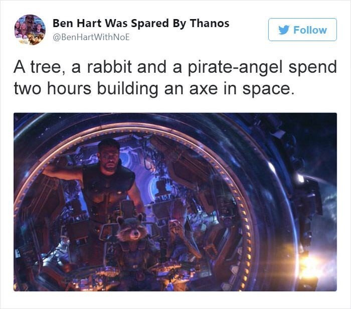 Text - Ben Hart Was Spared By Thanos Follow @BenHartWithNoE A tree, a rabbit and a pirate-angel spend two hours building an axe in space.