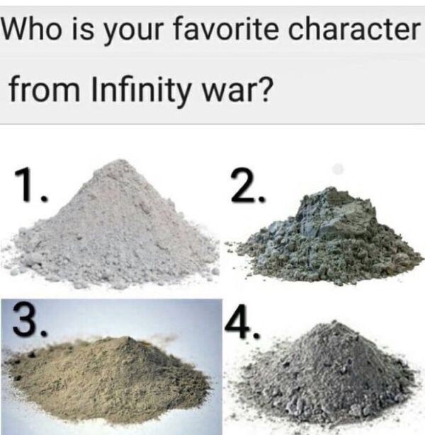 Soil - Who is your favorite character from Infinity war? 1. 2. 3. 4.