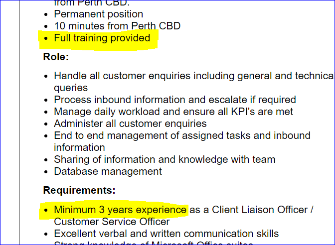 Text - Trom Perth CBD. Permanent position 10 minutes from Perth CBD Full training provided Role: Handle all customer enquiries including general and technical queries Process inbound information and escalate if required Manage daily workload and ensure all KPI's are met Administer all customer enquiries End to end management of assigned tasks and inbound information Sharing of information and knowledge with team Database management Requirements: Minimum 3 years experience as a Client Liaison Off