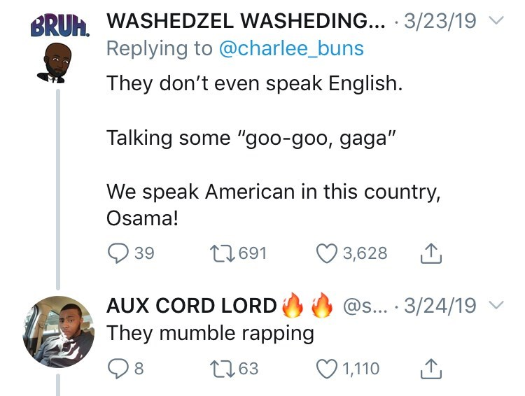 """twitter post about newborn babies They don't even speak English. Talking some """"goo-goo, gaga"""" We speak American in this country, Osama! They mumble rapping"""