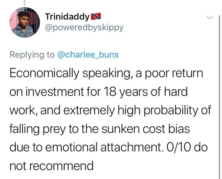 twitter post about newborn babies Economically speaking, a poor return on investment for 18 years of hard work, and extremely high probability of falling prey to the sunken cost bias due to emotional attachment. 0/10 do not recommend