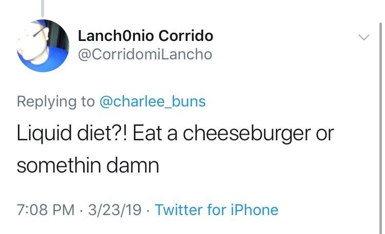 twitter post about newborn babiesLiquid diet?! Eat a cheeseburger or somethin damn