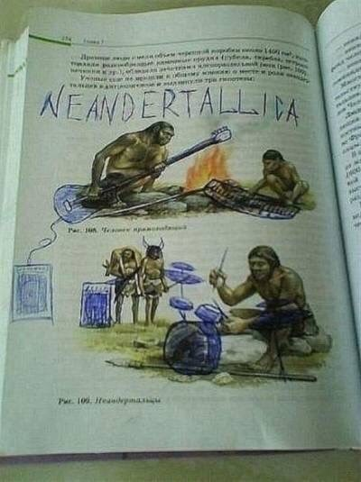 """Textbook page about neanderthals where someone wrote """"Neandertallica"""" and drew some neanderthals playing instruments"""