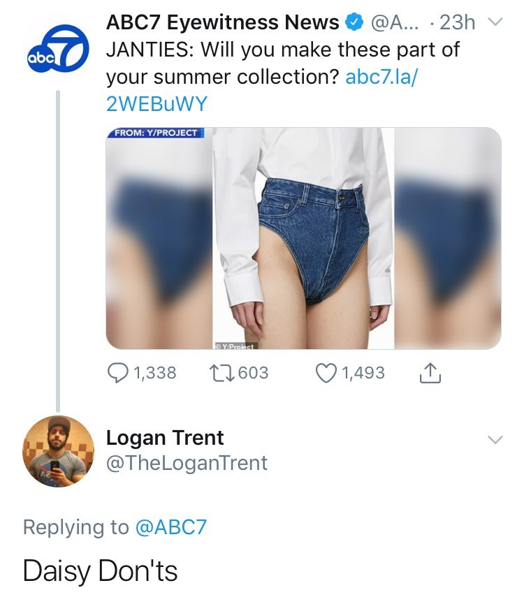 Clothing - ABC7 Eyewitness News JANTIES: Will you make these part of @A... 23h v abc your summer collection? abc7. la/ 2WEBUWY FROM: Y/PROJECT YProiect 1,338 t603 1,493 Logan Trent @TheLoganTrent Replying to @ABC7 Daisy Don'ts