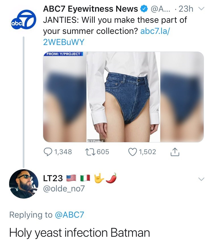 Clothing - ABC7 Eyewitness News JANTIES: Will you make these part of your summer collection? abc7. la/ 2WEBUWY @A... 23h v abc FROM: Y/PROJECT YProiect t2605 1,348 1,502 LT23 @olde_no7 Replying to @ABC7 Holy yeast infection Batman