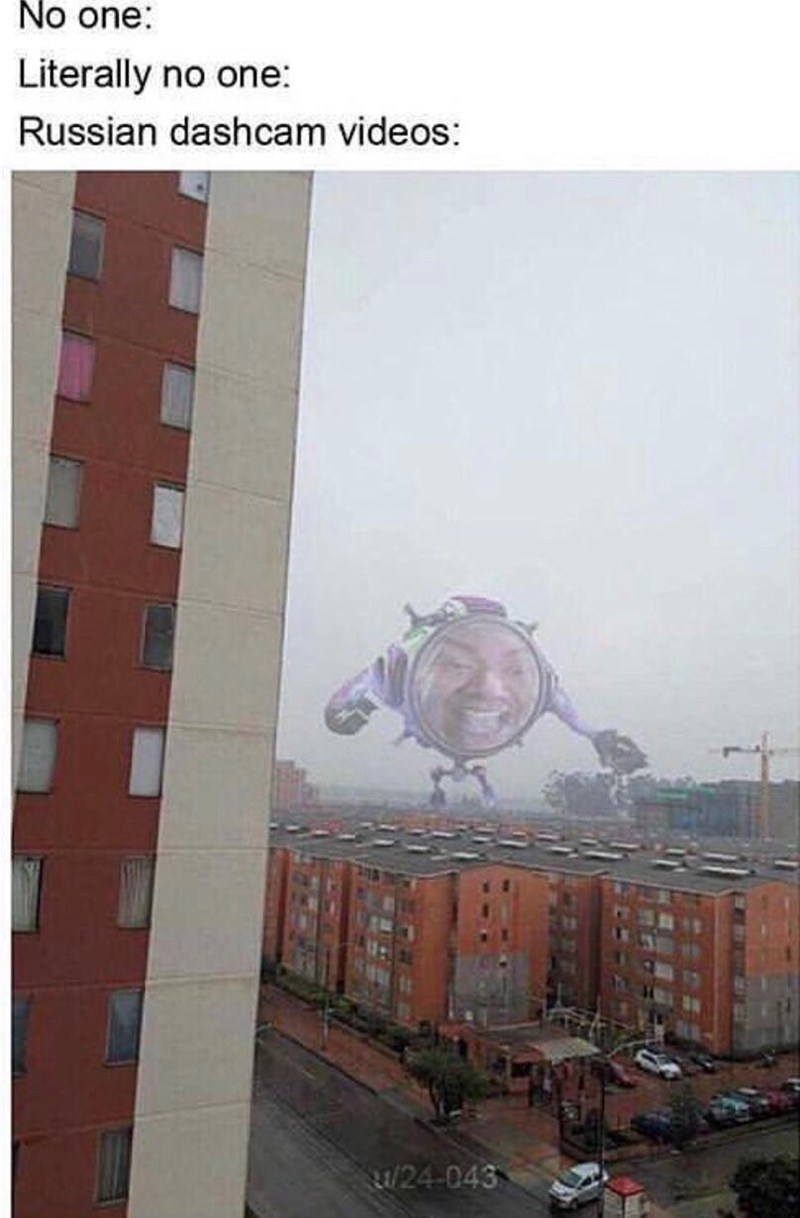 Atmospheric phenomenon - No one: Literally no one: Russian dashcam videos: /24-043