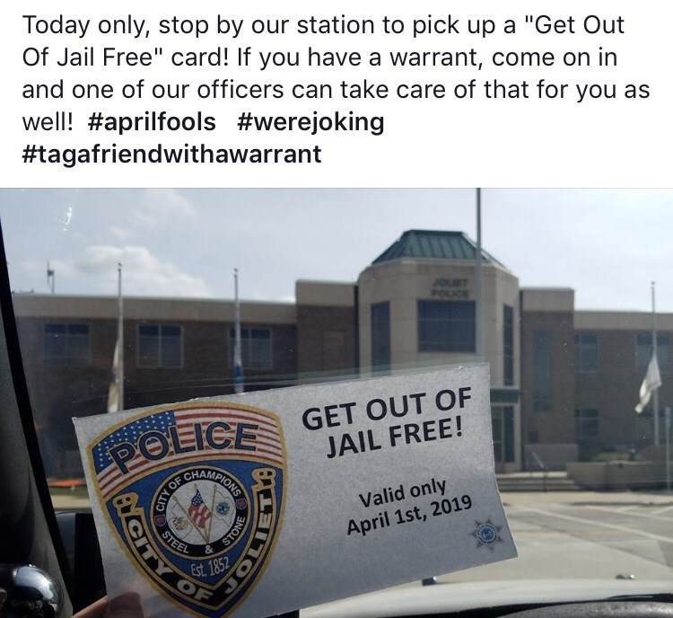 """meme - Text - Today only, stop by our station to pick up a """"Get Out Of Jail Free"""" card! If you have a warrant, come on in and one of our officers can take care of that for you as well! #aprilfools #werejoking #tagafriendwithawarrant GET OUT OF JAIL FREE! POLICE CHAMPIONS Valid only April 1st, 2019 STEEL & Est. 1852 OF ANCITY CITY OF"""