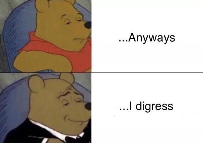 tuxedo winnie pooh - Cartoon - Anyways ..I digress