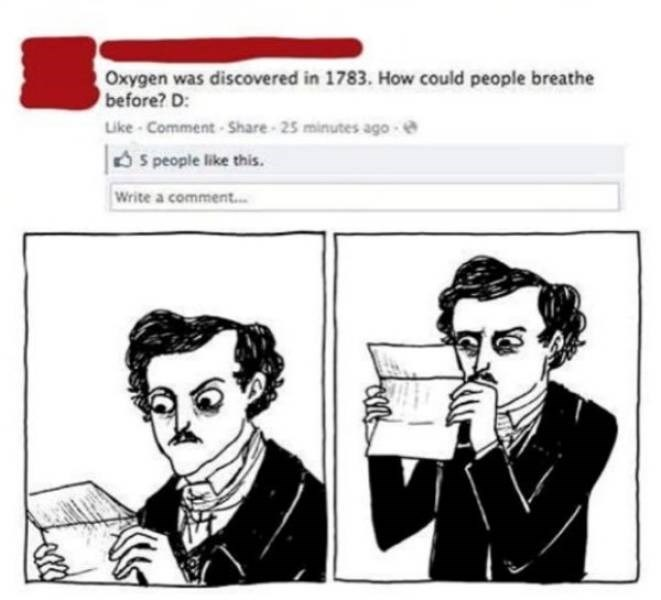 Cartoon - Oxygen was discovered in 1783. How could people breathe before? D Like-Comment-Share 25 minutes ago e S people like this. Write a comment.