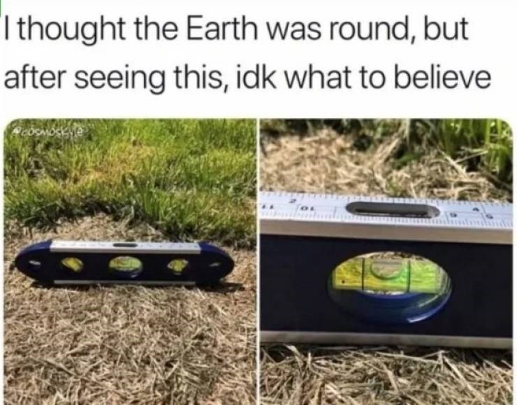 Soil - Ithought the Earth was round, but after seeing this, idk what to believe