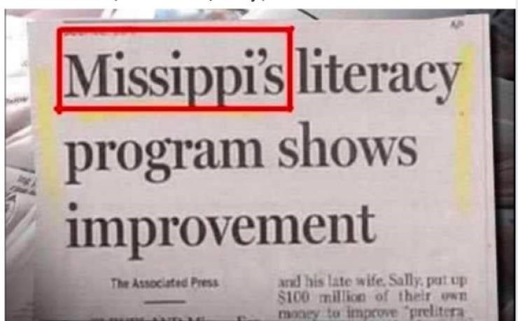 Font - Missippi's literacy program shows improvement and his late wife Sally pat up $100 million of their own money to improve prelitera The Associated Press