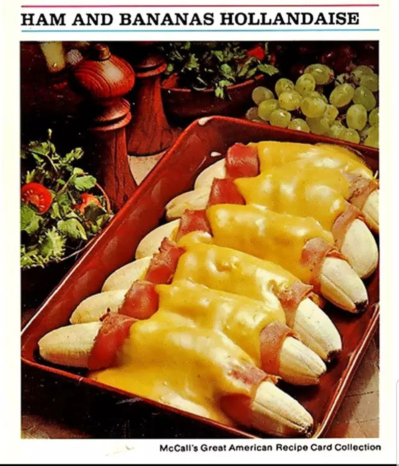 Cuisine - HAM AND BANANAS HOLLANDAISE McCall's Great American Recipe Card Collection