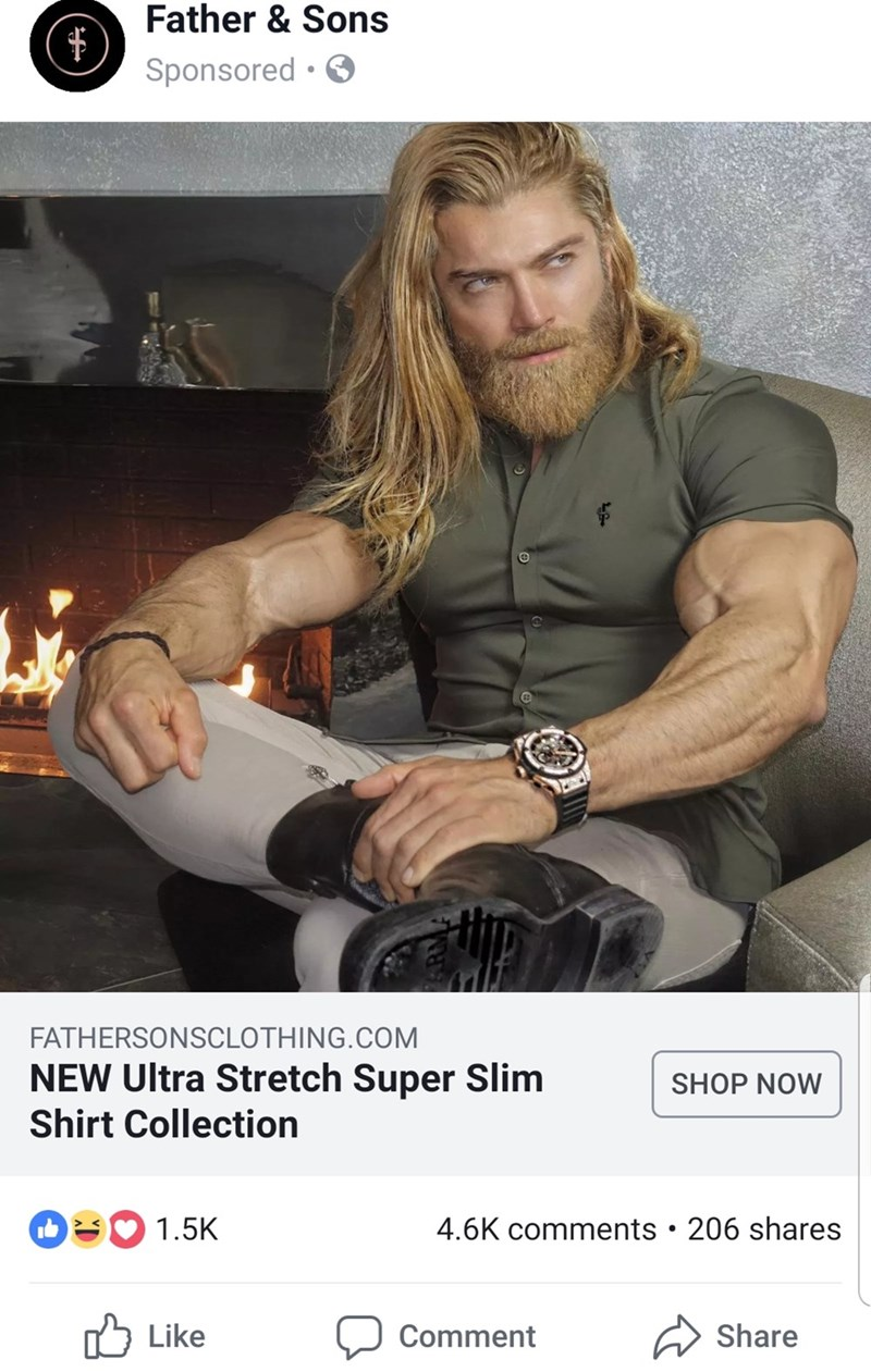 Facial hair - Father & Sons Sponsored FATHERSONSCLOTHING.COM NEW Ultra Stretch Super Slim SHOP NOW Shirt Collection 1.5K 4.6K comments 206 shares Like Share Comment